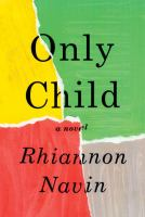 Only Child by Navin, Rhiannon © 2018 (Added: 2/6/18)
