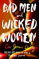 Bad Men And Wicked Women by Dickey, Eric Jerome © 2018 (Added: 4/23/18)