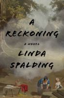 A Reckoning by Spalding, Linda © 2017 (Added: 4/11/18)