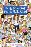 The+47+people+youll+meet+in+middle+school by Mahoney, Kristin © 2019 (Added: 8/28/19)