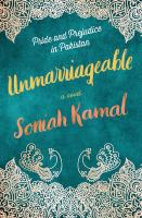 Unmarriageable : A Novel by Soniah Kamal © 2019 (Added: 1/22/19)