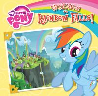 My+little+pony++welcome+to+rainbow+falls by London, Olivia © 2018 (Added: 4/22/19)