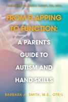 From Flapping to Function: A Parent's Guide to Autism and Hand Skills