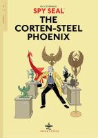 Cover Art for Spy Seal Volume 1: The Corten- Steel Phoenix