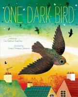 One+dark+bird by Scanlon, Elizabeth Garton © 2019 (Added: 7/25/19)