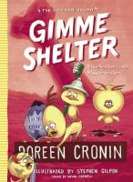 Gimme+shelter++misadventures+and+misinformation by Cronin, Doreen © 2017 (Added: 12/20/17)