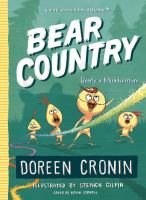 Bear+country++bearly+a+misadventure by Cronin, Doreen © 2018 (Added: 9/13/18)