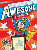 Captain+awesome+for+president by Kirby, Stan © 2018 (Added: 10/10/19)