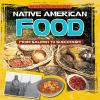 Native American food : from salmon to succotash