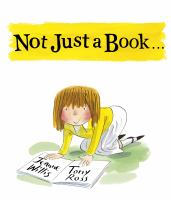 Not+just+a+book by Willis, Jeanne © 2018 (Added: 11/1/18)