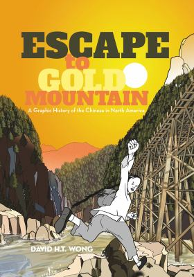 Cover image for Escape to gold mountain