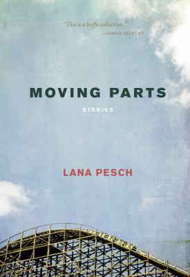 Moving parts : stories