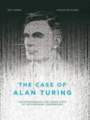 cover of The Case of Alan Turing