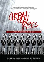 Urban Tribes : Native Americans In The City by Leatherdale, Mary Beth, editor © 2015 (Added: 1/26/16)