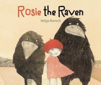 Rosie+the+raven by Bansch, Helga © 2016 (Added: 7/11/16)