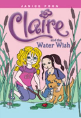 Details about Claire and the Water Wish