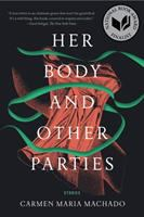 Cover art for Her Body and Other Parties