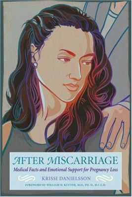 cover photo: After Miscarriage: Medical Facts and Emotional Support for Pregnancy Loss
