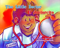 The+little+doctor++el+doctorcito by Guerra, Juan J. © 2017 (Added: 7/21/17)