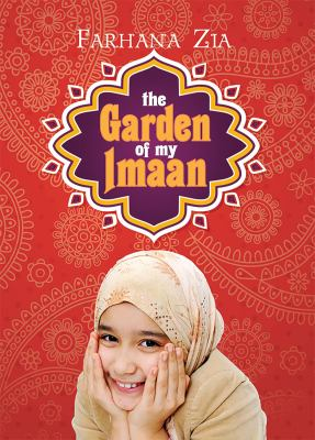 Garden of my Imaan, The