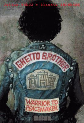 cover of Ghetto Brother: Warrior to Peacemaker
