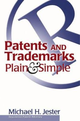 Patents and Trademarks Plain and Simple cover