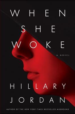 Details about When she woke : a novel