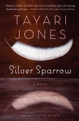 Details about Silver sparrow : a novel