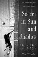 Cover art for Soccer in the Sun and Shadow