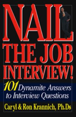 Details about Nail the job interview! : 101 dynamite answers to interview questions