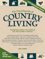 The Encyclopedia Of Country Living by Emery, Carla © 2012 (Added: 11/30/16)