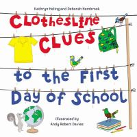 Clothesline+clues+to+the+first+day+of+school by Heling, Kathryn © 2019 (Added: 9/6/19)