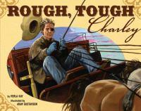 Rough, Tough Charlie