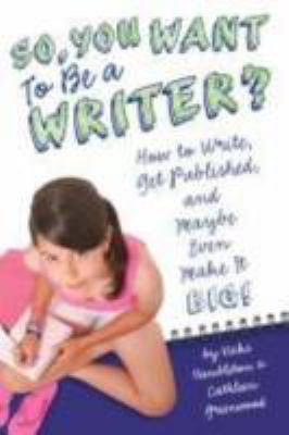 cover of So, You Want to Be a Writer?