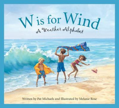 Details about W is for Wind: a Weather Alphabet