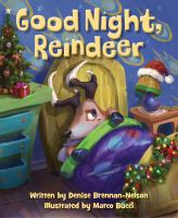 Good+night+reindeer by Brennan-Nelson, Denise © 2017 (Added: 11/13/17)