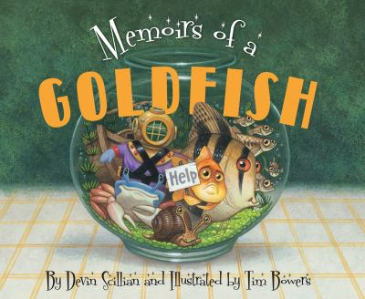 Memoirs of Goldfish