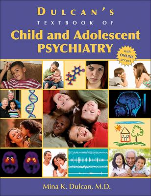 Book jacket for Dulcan's Textbook of Child and Adolescent Psychiatry