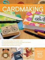 The Complete Photo Guide To Cardmaking by Watanabe, Judi © 2016 (Added: 5/6/16)