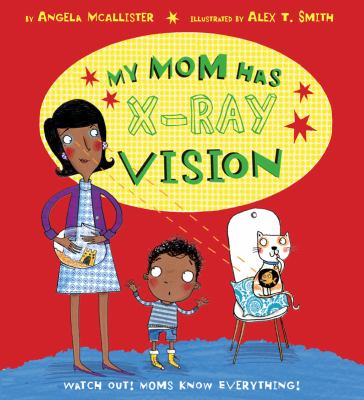 My Mom Has X-Ray Vision cover image