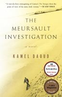 The Meursault Investigation by Daoud, Kamel © 2015 (Added: 7/17/15)