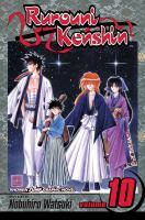 Rurouni Kenshin : Meiji Swordsman Romantic Story : Vol. 10, Mitsurugi, Master And Student by Watsuki, Nobuhiro © 2004 (Added: 4/27/16)