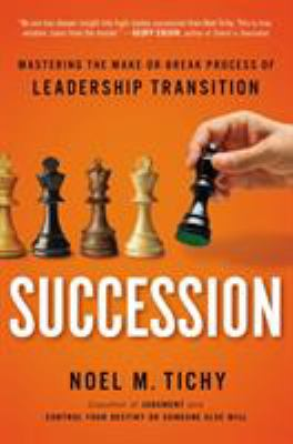 cover of Succession: Mastering the Make-or-break Process of Leadership Transition