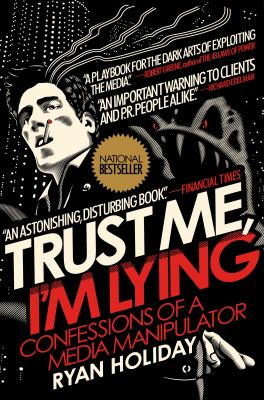 Cover image for Trust me, I'm lying 