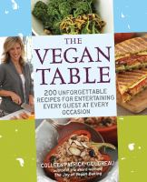 The Vegan Table : 200 Unforgettable Recipes For Entertaining Every Guest At Every Occasion by Patrick-Goudreau, Colleen © 2009 (Added: 11/29/16)