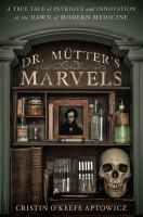 Cover art for Dr. Mutter's Marvels