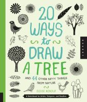 20 Ways to Draw a Tree: and 44 Other Nifty Things from Nature: A Sketchbook for Artists, Designers, and Doodlers