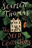 The Seed Collectors by Thomas, Scarlett © 2016 (Added: 7/25/16)