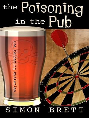 Details about The poisoning in the pub : a Fethering mystery