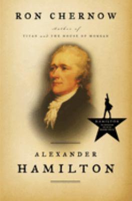 Chernow - Alexander Hamilton